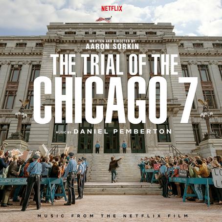 The Trial of the Chicago 7: El grito que resuena hasta ahora