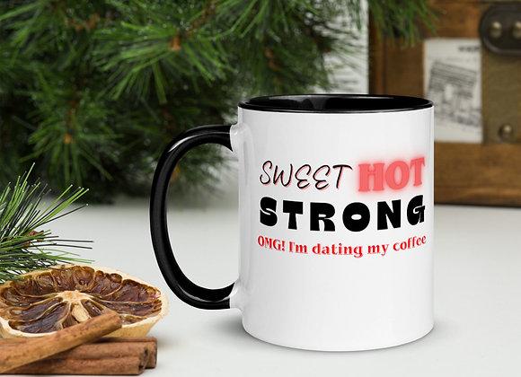 OMG! I'm dating my coffee Mug