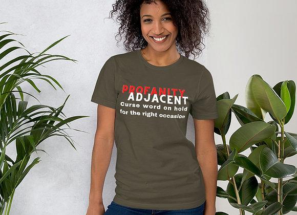 Profanity Adjacent Tee