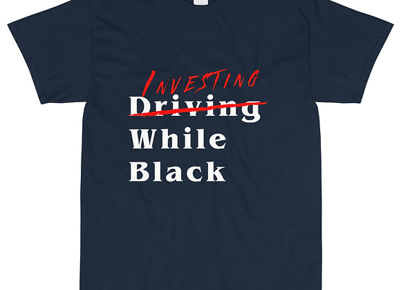 Investing While Black Tee