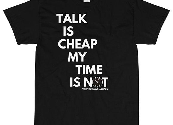 Talk Is Cheap MF Tee