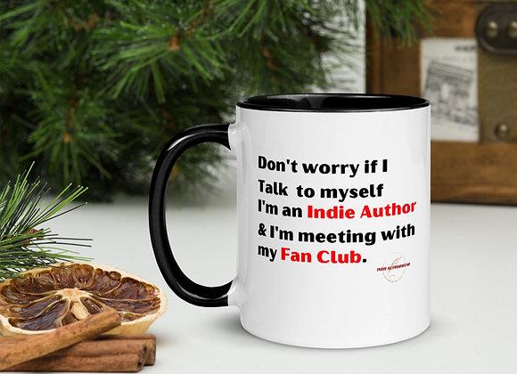 Meeting With My Fan Club Mug