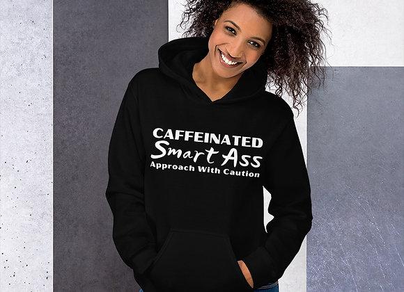Caffeinated Smart Ass Hoodie