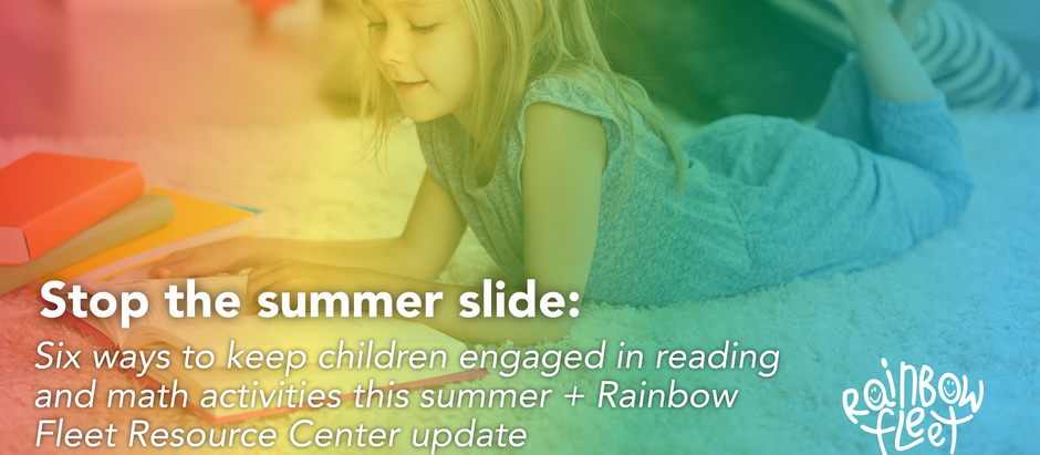 Stop the summer slide: Six ways to keep children engaged in reading and math activities this summer