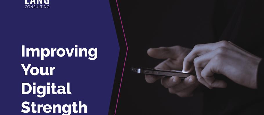 Improving Your Digital Strength