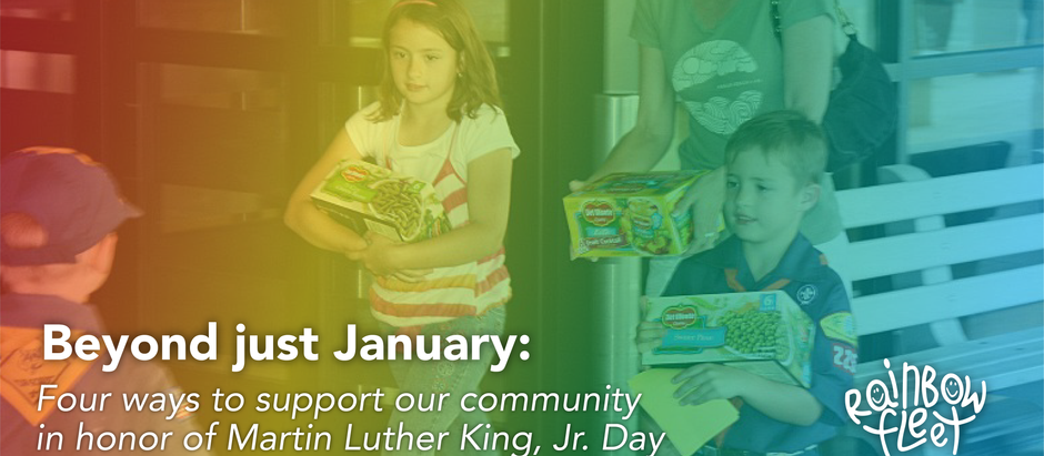 Beyond just January: Four ways to support our community in honor of Martin Luther King, Jr. Day