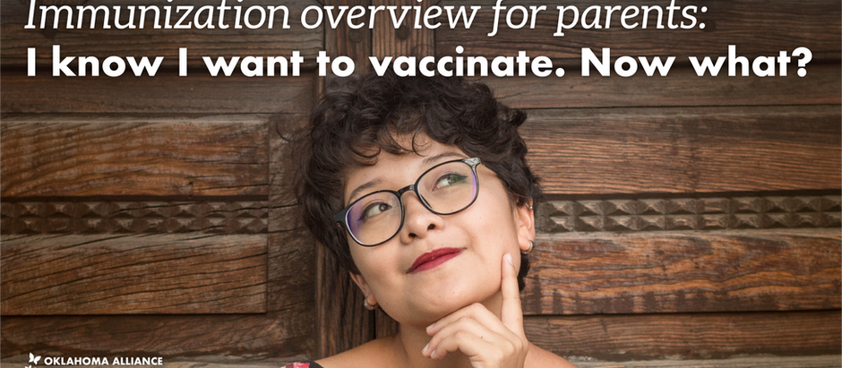 Immunization overview for parents: I know I want to vaccinate. Now what?