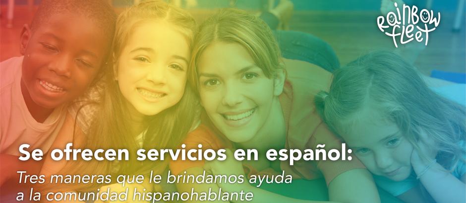 Se ofrecen servicios en español: Tres maneras que le brindamos ayuda a la comunidad hispanohablante
