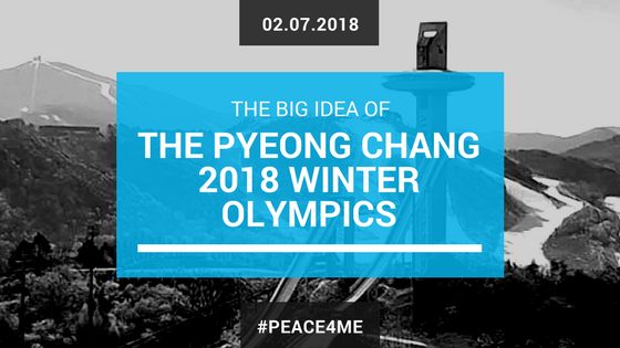 Big Idea of the PyeongChang 2018 Winter Olympics