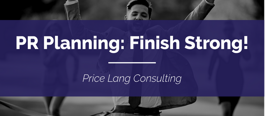 PR Planning: Finish Strong!