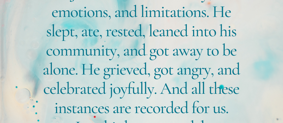 Jesus Honored His Body—and Its Limits