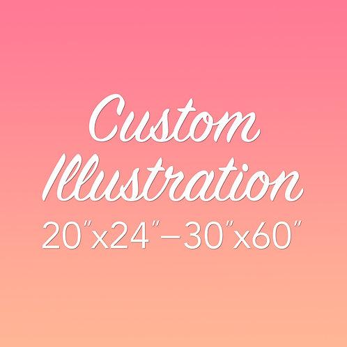 Custom Illustration 20x24-30x60