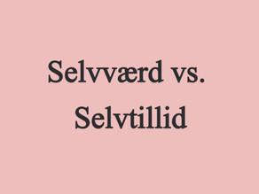 Selvværd vs. Selvtillid