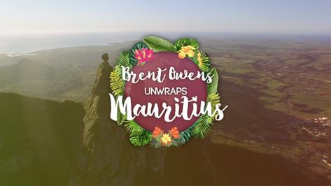 Brent Owens Unwraps Mauritius