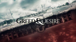 GREED AND DESIRE