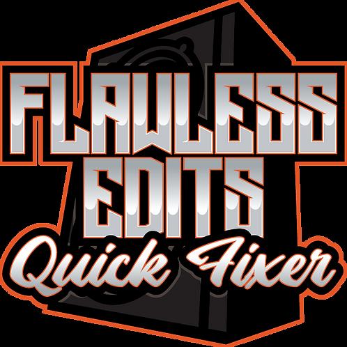 Flawless Edits - Quick Fixer