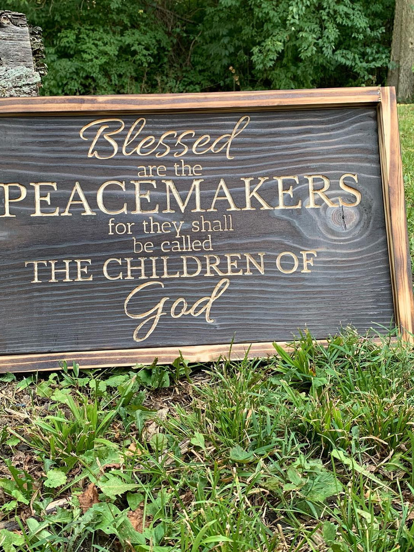 Blessed are the peacemakers sign.jpg