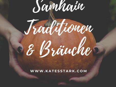 Samhain Traditionen und Bräuche aus der Nachtwelt | Halloween - All hallows' eve - Allerheiligen