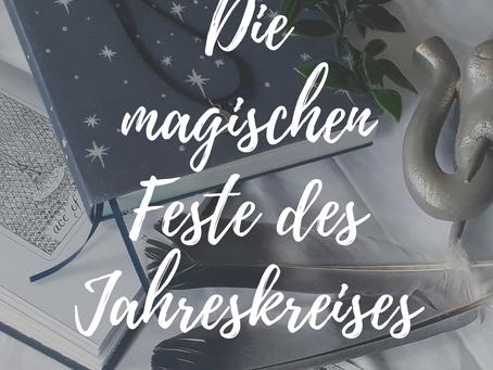 Die magischen Feste des Jahreskreises | Hexische Feiertage und Traditionen