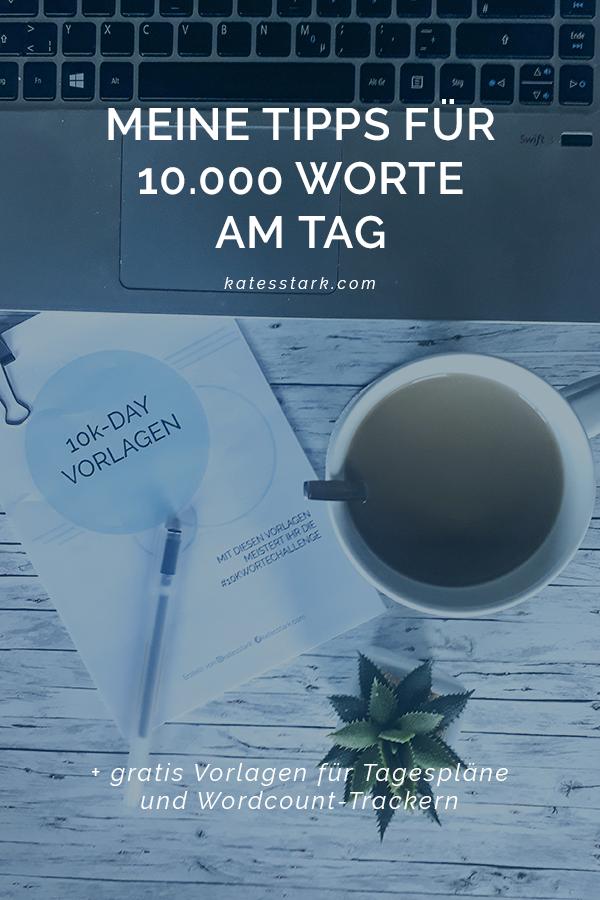 Meine Tipps für 10.000 Worte am Tag Pinterest-Pin