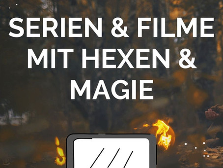 19 Serien und Filme, um die Wartezeit auf Rogue Witches zu verkürzen [Part 4] - Gegen das Böse