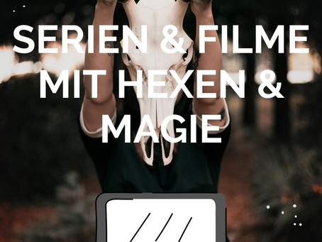 19 Serien und Filme, um die Wartezeit auf Rogue Witches zu verkürzen [Part 7] - Mein Gruselhighlight