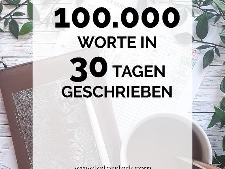 So habe ich 100.000 Worte in 30 Tagen geschrieben (+ Tipps)