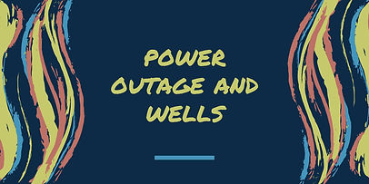 power outage and wells.jpg
