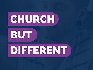 CHURCH BUT DIFFERENT.jpg