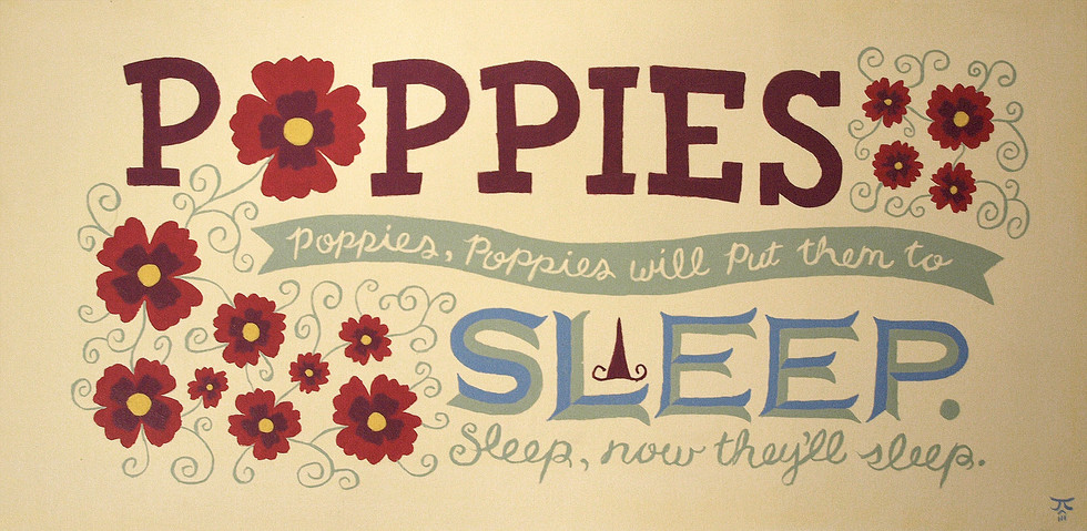 Poppies Put Them to Sleep