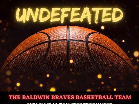 Baldwin Braves Basketball Team Advance to Class 4A Final Four Tournament