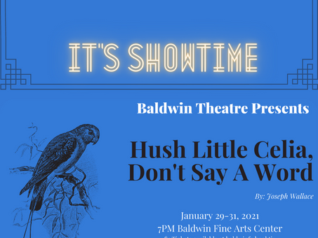 Baldwin Theatre Presents Hush Little Celia, Don't Say a Word