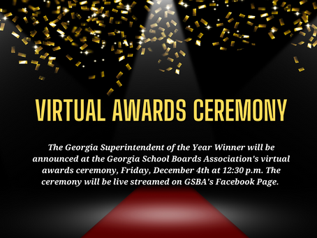 Georgia Superintendent of the Year Winner to be Announced at GSBA Virtual Awards Ceremony
