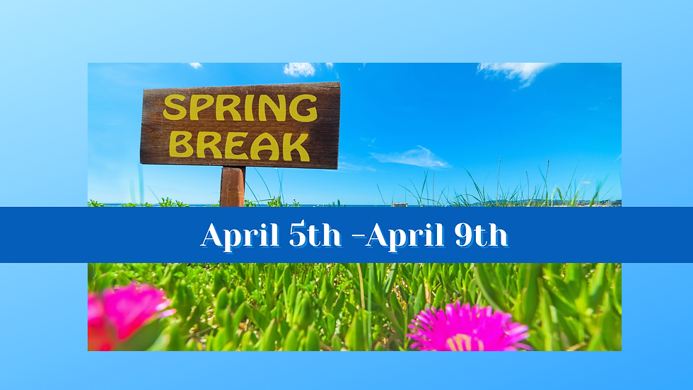 Copy of Spring Break Graphic (2).png
