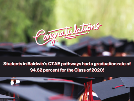 Baldwin's Class of 2020 Students in CTAE Pathways Earn Graduation Rate of 94.62 Percent