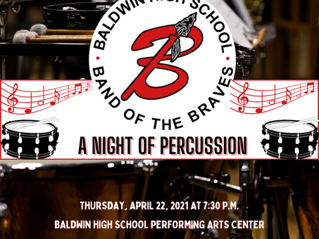 Baldwin High School Band of the Braves to Hold A Night of Percussion Performance