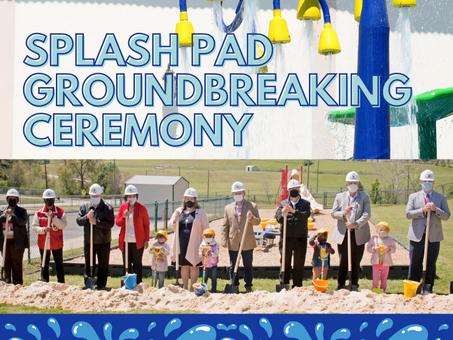 Splash Pad Groundbreaking Ceremony