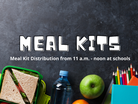 Meal Kit Distribution Today from 11 a.m. - noon at Schools