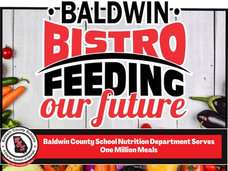 Baldwin County School Nutrition Department Serves One Million Meals