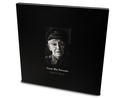 Great War Portraits - A book of photographs by Keith Collman