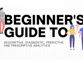 Beginners Guide: 4 Types of Data Analytics