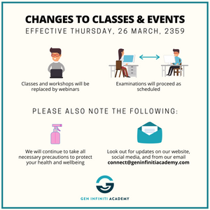 Changes to Gen Infiniti Academy's classes and events effective Thursday, 26 March, 2359. Changes include conversion of classes to webinars to fight against COVID-19