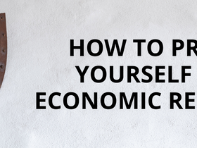 How to Protect Yourself from Economic Recessions (If They Happen)