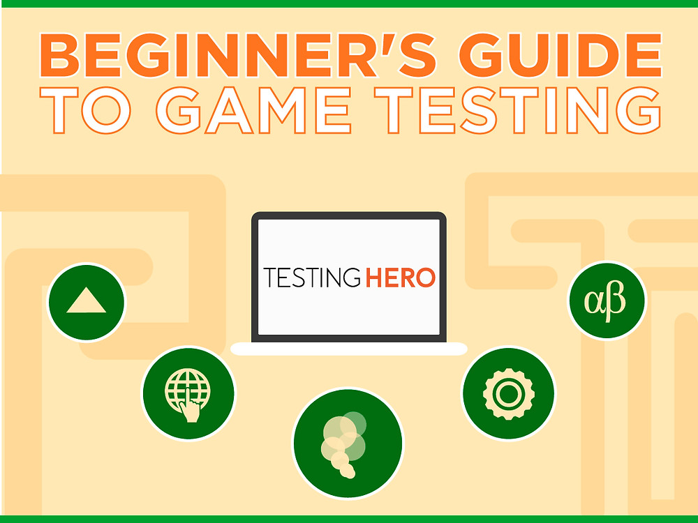 Beginner's Guide to Game Testing by Testing Hero
