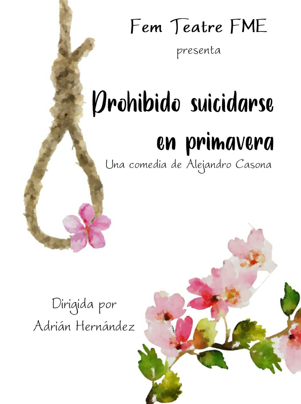 Prohibido suicidarse en primavera 2019 F