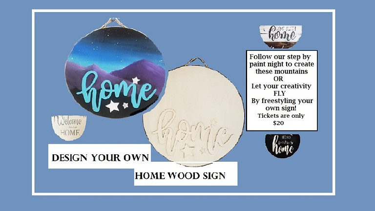 Home Wood Sign, Paint Night