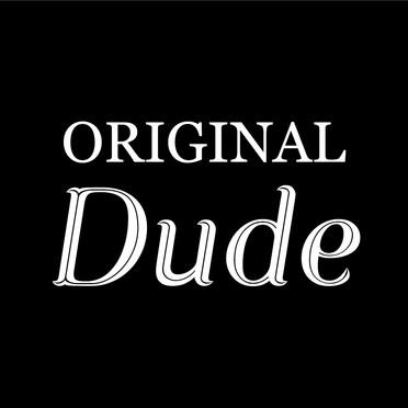 ORIGINAL Dude