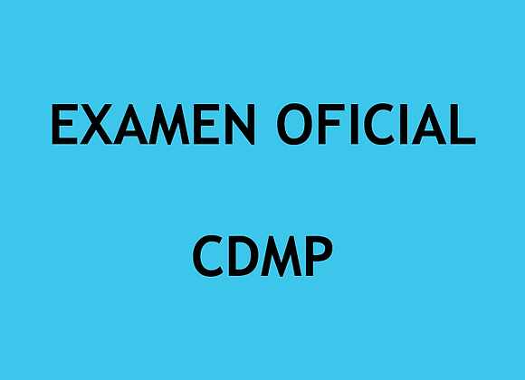 Examen Oficial CDMP (U$)