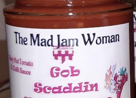 Gob Scaddin Chilli Sauce