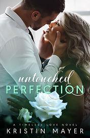Untouched Perfection - Kristin Mayer